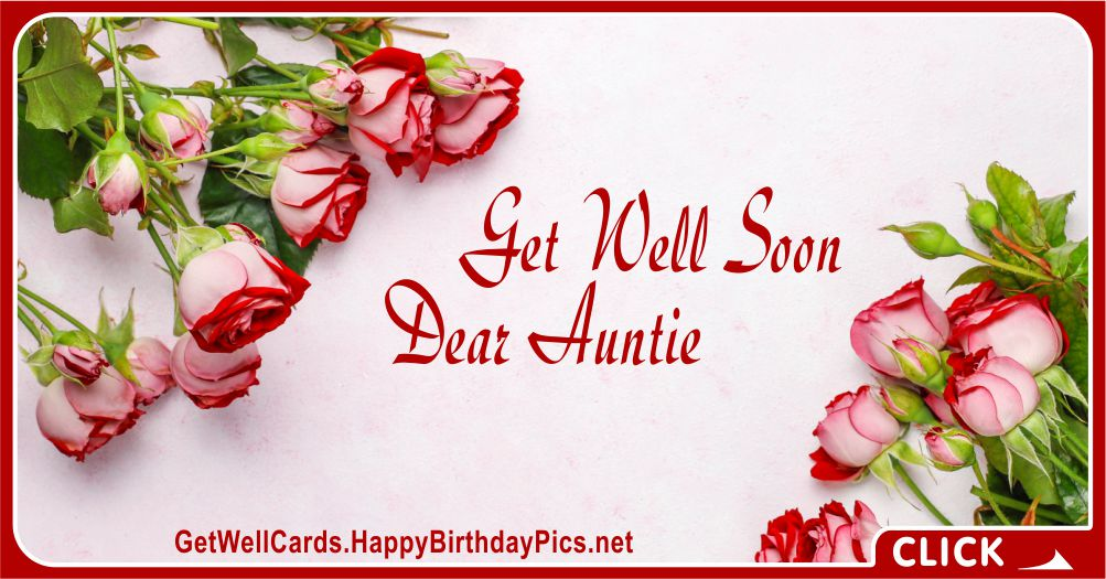 Please Get Well Soon, Dear Auntie - Family Recovery Wish Card